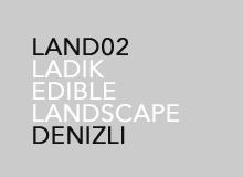 LADIK EDIBLE LANDSCAPE, 2011